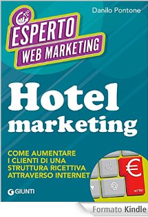 Hotel marketing: Come aumentare i clienti di una struttura ricettiva attraverso internet
