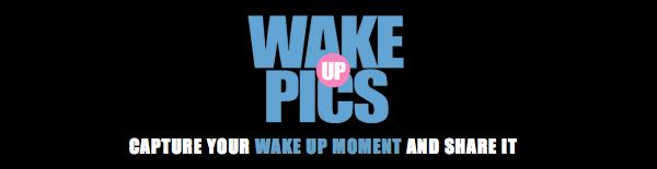 wakeuppics