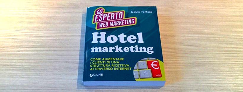 Leggi Il Libro Sul Web Marketing Turistico Hotel 2 0